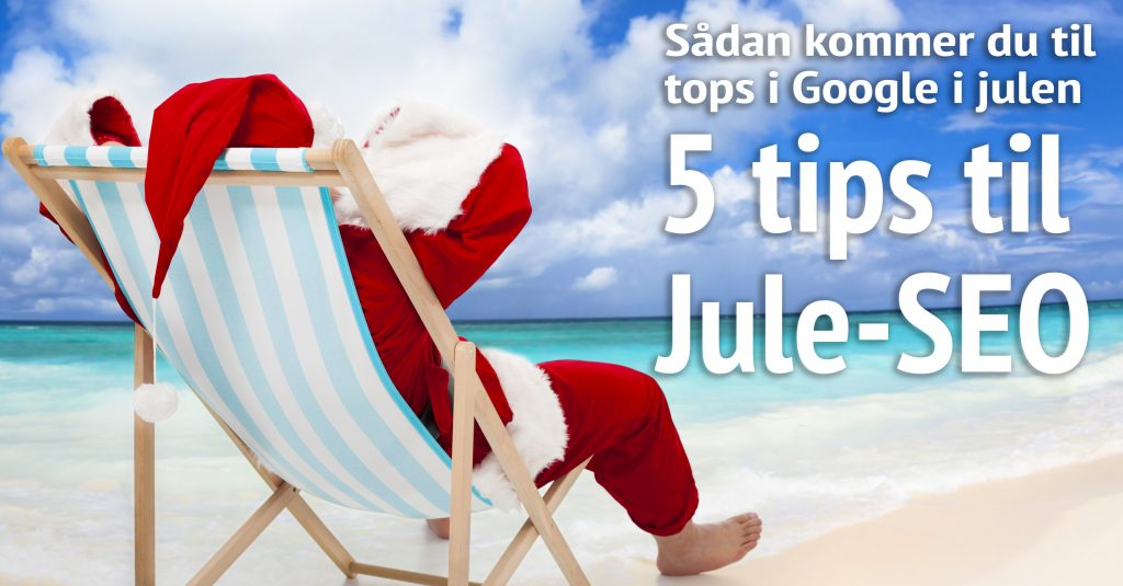 5 Tips til Jule-SEO 2016